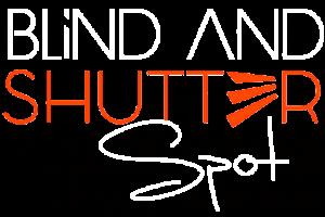 Blind and Shutter Spot